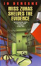 Miss Zukas shelves the evidence