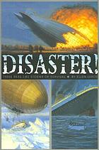 Disaster! : three real-life stories of survival