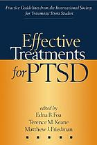 Effective treatments for PTSD : practice guidelines from the International Society for Traumatic Stress Studies