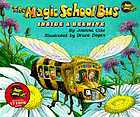 The magic school bus. Inside a beehive
