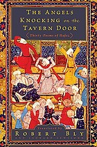 The angels knocking on the tavern door : thirty poems of Hafez