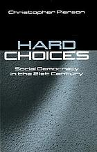 Hard choices : social democracy in the twenty-first century