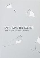 Expanding the Center : Walker Art Center and Herzog & de Meuron