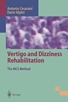 Vertigo and dizziness rehabilitation : the MCS method