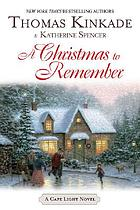 A Christmas to remember : a Cape Light novel