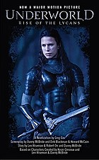 Underworld : rise of the Lycans : a novelization