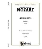 Grand mass : in C minor ; Koechel 427