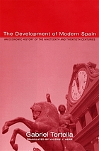 The development of modern Spain : an economic history of the nineteenth and twentieth centuries