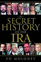 A secret history of the IRA