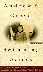 Swimming across [a memoir]