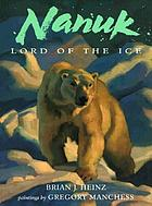 Nanuk, lord of the ice