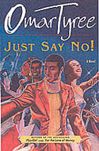 Just say no! : a novel
