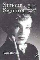 Simone Signoret : the star as cultural sign