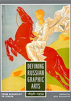 Defining Russian graphic arts : from Diaghilev to Stalin, 1898-1934