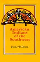 Indians of the American Southwest