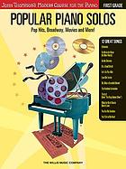 Popular piano solos : pop hits, Broadway, movies and more!