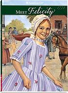 Meet Felicity : an American girl : 1774