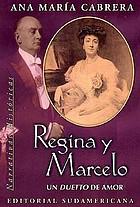 Regina y Marcelo : un duetto de amor
