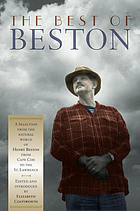 The best of Beston : a selection from the natural world of Henry Beston from Cape Cod to the St. Lawrence