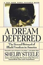 A dream deferred : the second betrayal of Black freedom in America