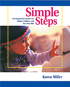 Simple steps : developmental activities for infants, toddlers, and two-year olds
