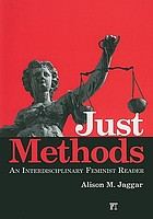 Just methods : an interdisciplinary feminist reader