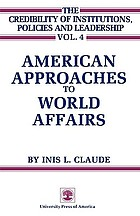 American approaches to world affairs