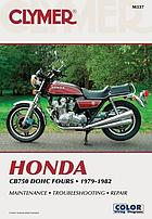 Honda CB750 DOHC fours, 1979-1982 : service, repair, performance