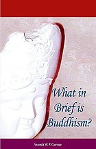 What in brief is Buddhism?