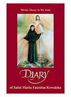 Diary : divine mercy in my soul