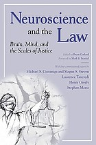 Neuroscience and the law brain, mind, and the scales of justice