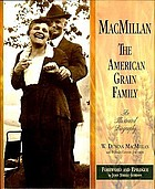 MacMillan : the American grain family