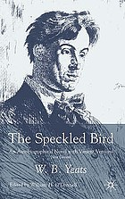The speckled bird : an autobiographical novel with variant versions