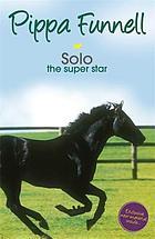 Solo : the super star