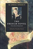 The Cambridge companion to the French novel : from 1800 to the present