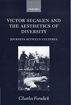 Victor Segalen and the aesthetics of diversity : journeys between cultures