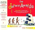 The Darwin awards 3 : survival of the fitttest