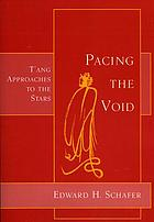 Pacing the void : Tʻang approaches to the stars