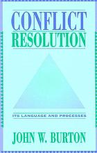 Conflict resolution : its language and processes