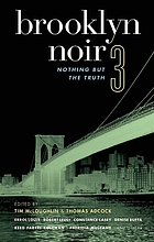 Brooklyn noir 3 : nothing but the truth