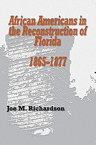 African Americans in the reconstruction of Florida, 1865-1877
