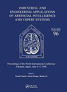 Industrial and engineering applications of artificial intelligence and expert systems : proceedings of the ninth International Conference, Fukuoka, Japan 4-7, 1996