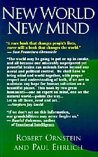 New world new mind : moving toward conscious evolution