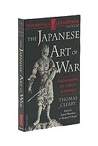 The Japanese art of war understanding the culture of strategy