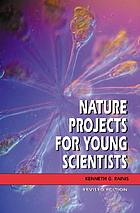 Nature projects for young scientists