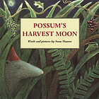 Possum's harvest moon Possum's harvest moon