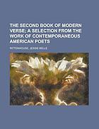 The second book of modern verse a selection from the work of contemporaneous American poets