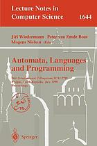 Automata, languages and programming : 26th international colloquium, ICALP'99, Prague, Czech Republic, July 11-15, 1999 : proceedings