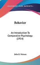 Behavior : an introduction to comparative psychology