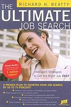 The ultimate job search : intelligent strategies to get the right job fast
